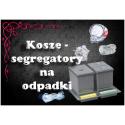 Kosze - segregatory na odpadki